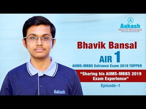 Episode 1 || Bhavik Bansal AIIMS-MBBS Topper AIR 1 2019 || Aakash Institute