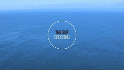 The SUP Crossing with Chris Bertish