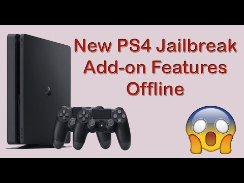 New PS4 Jailbreak Add-on Features Offline | PS4 Jailbreak