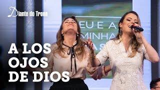 ANA PAULA VALADÃO - A LOS OJOS DE DIOS (AOS OLHOS DO PAI) | feat. JULISSA RIVERA | DIANTE DO TRONO
