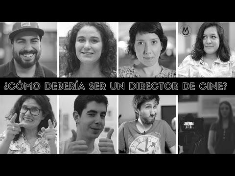 Cómo debería ser un Director de Cine | HACER CINE