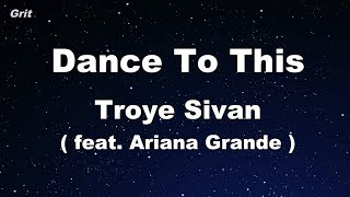 Baixar Dance To This ft. Ariana Grande - Troye Sivan Karaoke 【With Guide Melody】 Instrumental