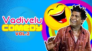 Vadivelu Best Comedy | Vol 2 | Vadivelu Best Comedy Collections | Vadivelu Superhit Comedies