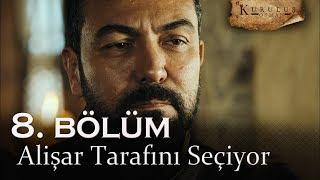 Alişar tarafını seçiyor - Kuruluş Osman 8. Bölüm