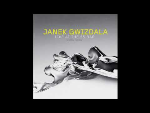 Janek Gwizdala - Live At The 55 Bar (2008)