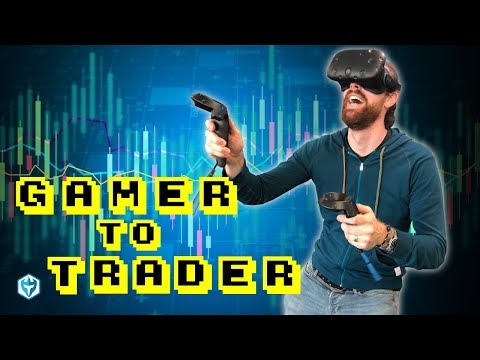 Video Gamer to Day Trader