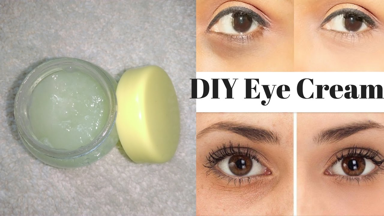 Homemade Eye Cream To Get Rid Of Dark Circles Wrinkles Fine