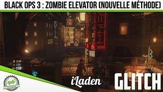 GLITCH | BO3 : Zombie Elevator ! (nouvelle méthode de glitch)