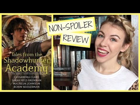 Tales From the Shadowhunter Academy | NON-SPOILER REVIEW