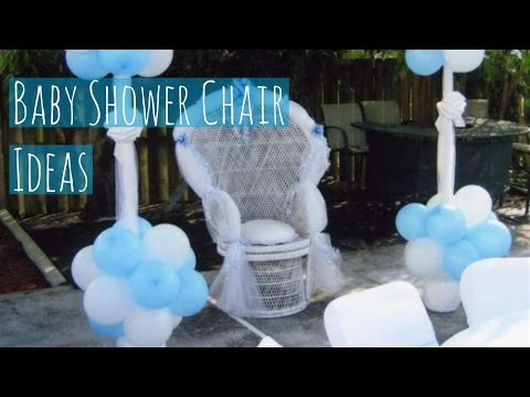 Baby Shower Chair Ideas Youtube