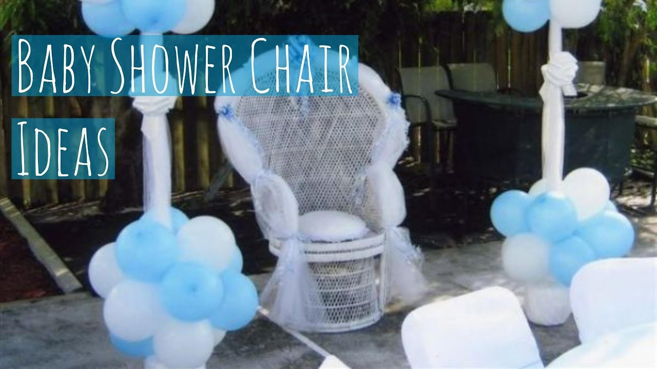 Baby Shower Chair Ideas - YouTube