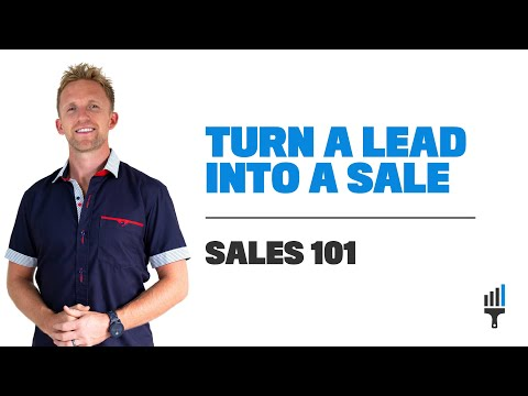 "How to TURN a LEAD into a SALE | SALES 101 | ""Start a Painting Company"" – Painting Business Pro"