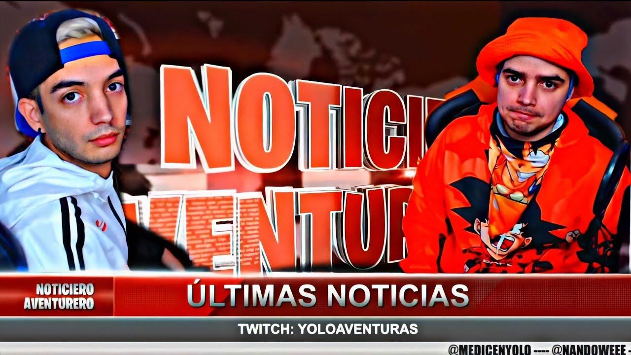 NOTICIAS AVENTURERAS EN TWITCH - Yolo Aventuras