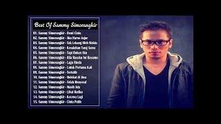 Video Sammy Simorangkir Full Album - 15 Hits Lagu Terbaik Sammy Simorangkir Terbaru 2017 download MP3, 3GP, MP4, WEBM, AVI, FLV Januari 2018