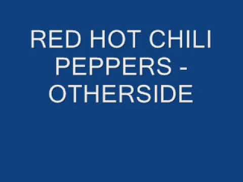 Red Hot Chili Peppers - Otherside (Lyrics)