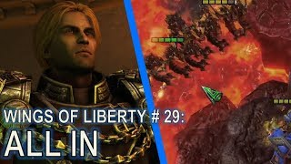 Starcraft II: Wings of Liberty Mission 29 - All In [vs Air]
