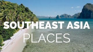21 Best Places to Visit in Southeast Asia Travel Video