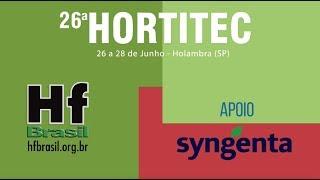 HF Brasil Convida: HORTITEC 2019