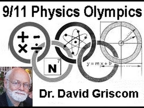 9/11 Physics Debate 2014 - Dr. Griscom wins. No top physicists support Bush Story of 9/11 (BS911)