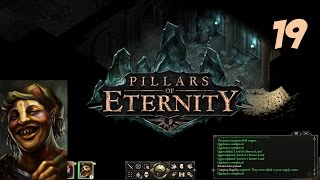 Let's Play Pillars of Eternity Gameplay Part 19 - Temple of Eothas - Pillars of Eternity Gameplay