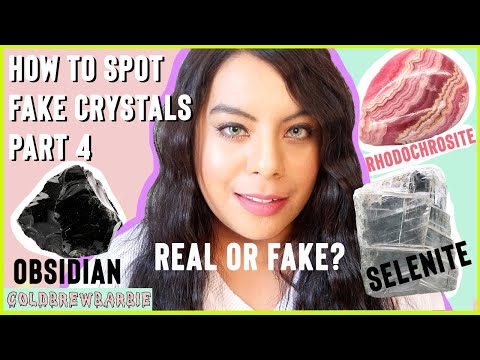 HOW TO SPOT FAKE CRYSTALS | PART 4 | OBSIDIAN , RHODOCHROSITE & SELENITE | ARE YOUR CRYSTALS FAKE??