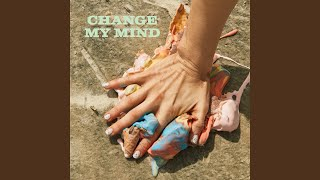 Play Change My Mind