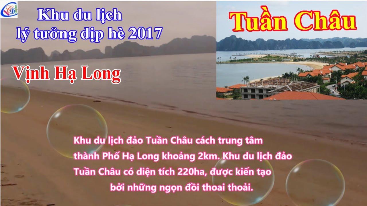 Khu vui chơi giải trí Quốc tế Tuần Châu Thành phố Hạ Long Quảng Ninh