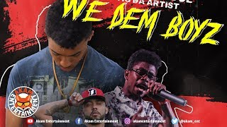 Don Doe Ft. STiG Da Artist - We Dem Boyz - August 2018