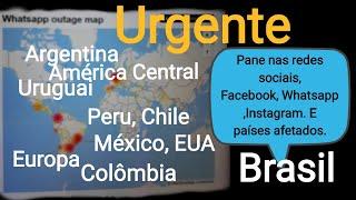 Urgente: Países afetado pela Instabilidade do Facebook, Whatsapp e Instagram.