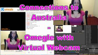 Connections to Australia - Omegle Fake Webcam - 8