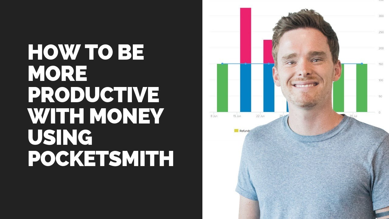 How to be more productive with money using PocketSmith