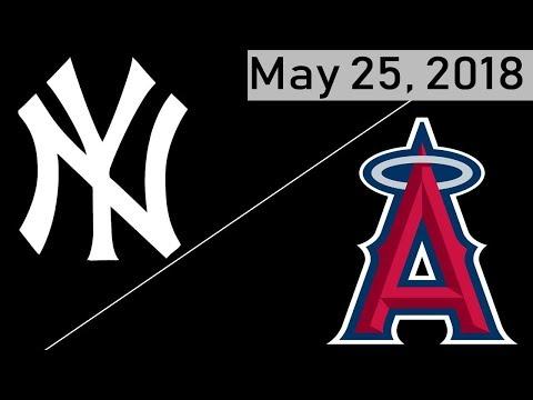 Los Angeles Angels vs New York Yankees Highlights || May 25, 2018