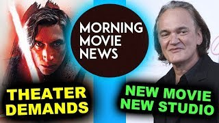 Star Wars The Last Jedi vs Movie Theaters, Quentin Tarantino 9th Movie