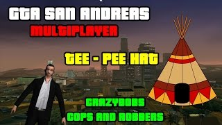 Crazybobs Cops And Robbers | Guide/Guia: Tee-Pee Hat (SAMP)