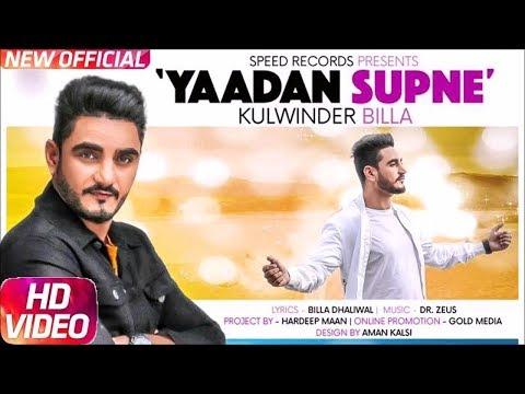 yaadan supne||kulwinder billa||djjohal.com||new punjabi song||2017