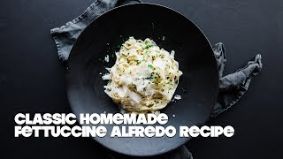 Homemade Fettuccine Pasta with Recipe for Alfredo Sauce