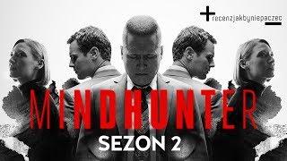 MINDHUNTER sezon 2: ZABÓJCZO dobry. Recenzja BEZ SPOILERÓW
