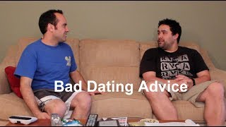 Bad Dating Advice