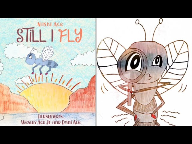 STILL I FLY :  Official Children's Book Trailer - By Nikki Ace