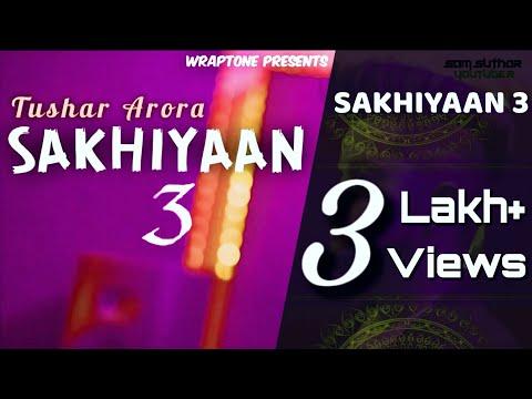 Sakhiyaan 3 | Tushar Arora | New Punjabi Songs 2019 | WrapTone | Sam Suthar YouTuber
