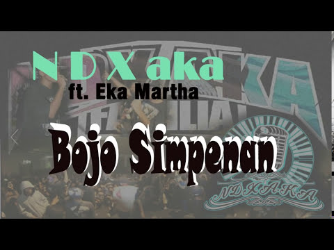 Bojo Simpenan Lirik   NDX aka ft Eka Martha   YouTube