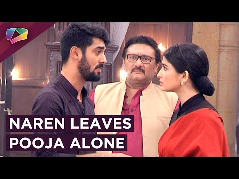 Naren Decides To Leave The Vyas Mansion: Feeling unwanted, Naren makes the major decision of leaving Pooja and the Vyas mansion.  Subscribe to India Forums: https://www.youtube.com/indiaforums Visit our website for Buzzing Hot News: http://www.india-forums.com/  Check out our Social Media Handles for Quick updates  Facebook: https://www.facebook.com/indiaforums  Twitter: https://twitter.com/indiaforums  Instagram: https://www.instagram.com/indiaforums/  Google+: https://plus.google.com/+IndiaForums  Pinterest: https://pinterest.com/indiaforums
