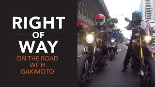 right of way on the road with gakimoto