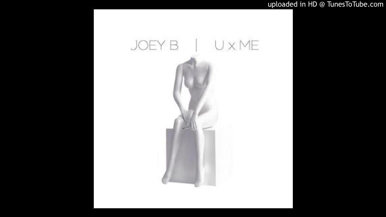 Download Joey B – You & Me (Prod By Kuvie)