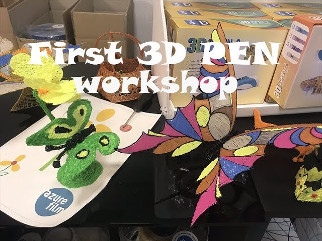 3D PEN workshop with AzureFilm