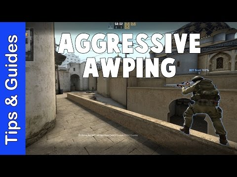 Guide to Aggressive Awping (Awp Guide 2/2)