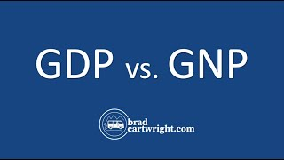 The Difference Between GDP vs. GNP Explained  |  Gross Domestic Product  |  Macroeconomics