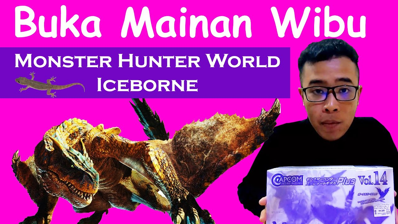 Unboxing Figure Monster Hunter World Iceborne | Indonesia