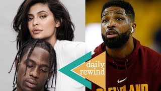 Kylie Jenner's EXPLOSIVE Fight With Travis Scott! Tristan Back To CHEATING Ways! | DR