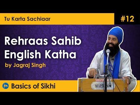 #12 Rehraas Sahib - Tu Karta Sachiaar Part 1 of 2